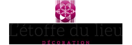 L'étoffe du lieu décoration, aménagement des espaces professionnels, commerciaux et privés pour être épanoui !